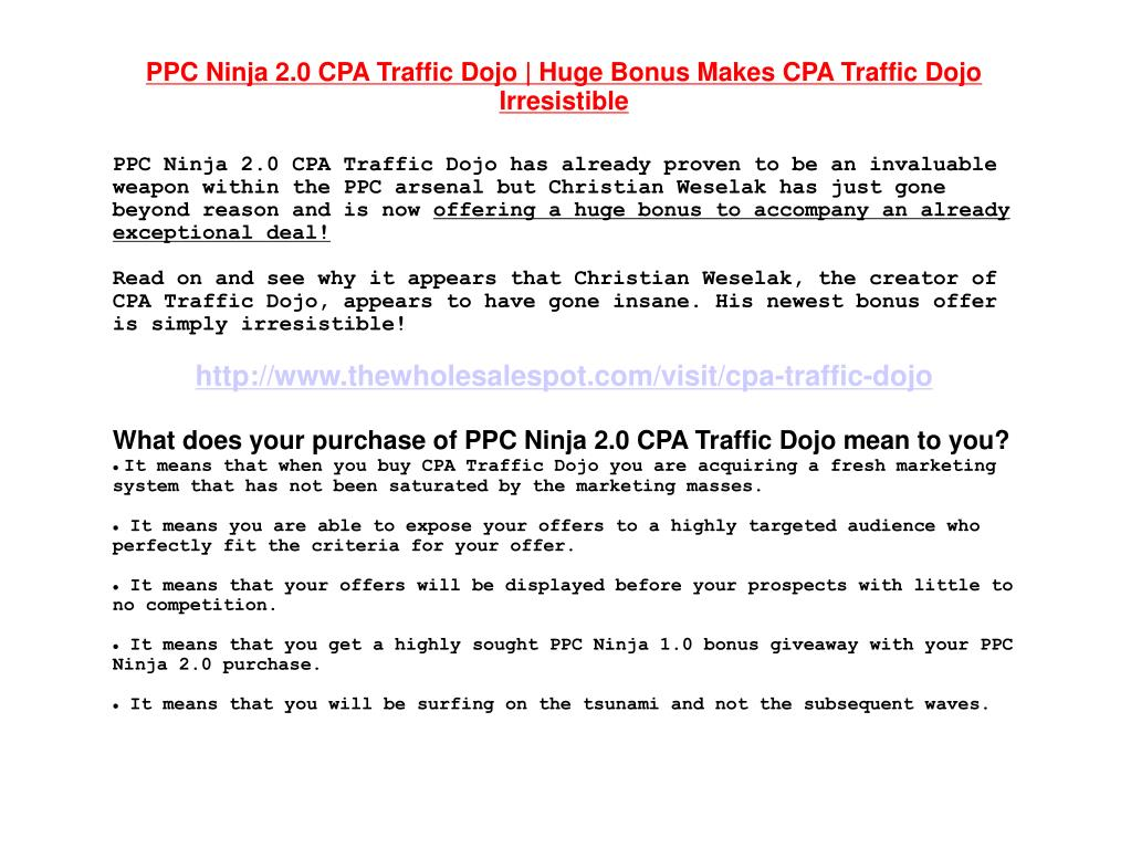 PPC Ninja 2.0 CPA Traffic Dojo | Huge Bonus Makes CPA Traffic Dojo Irresistible
