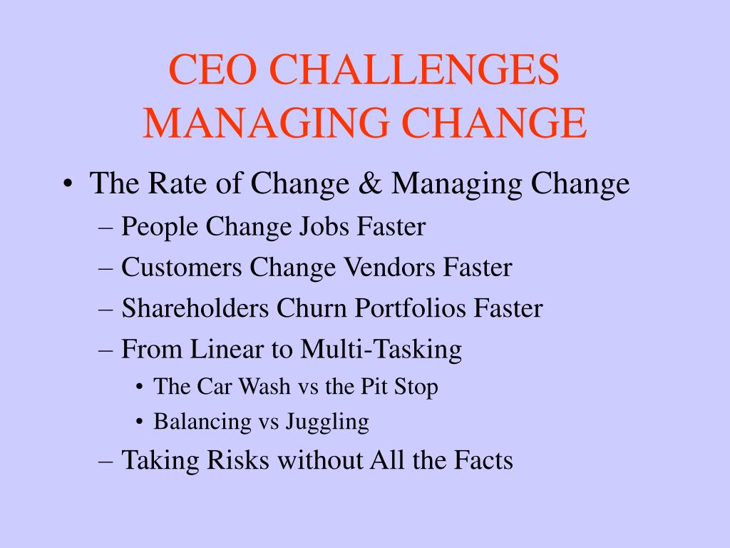 CEO CHALLENGES