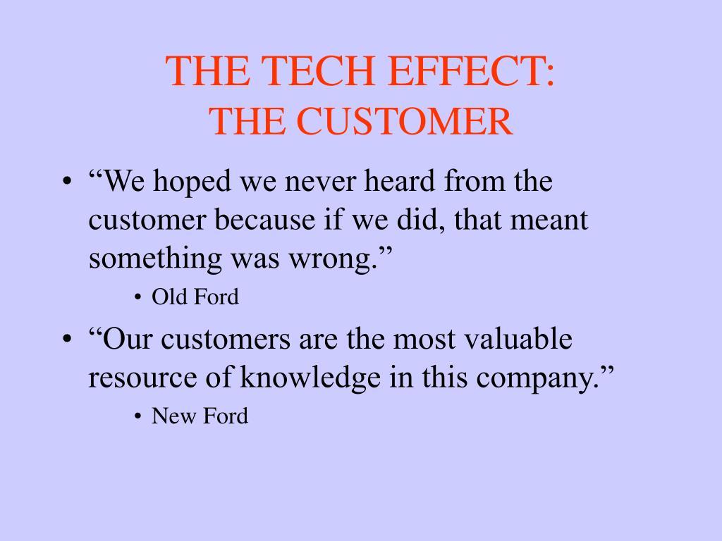 THE TECH EFFECT: