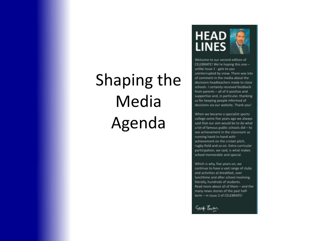 Shaping the Media Agenda