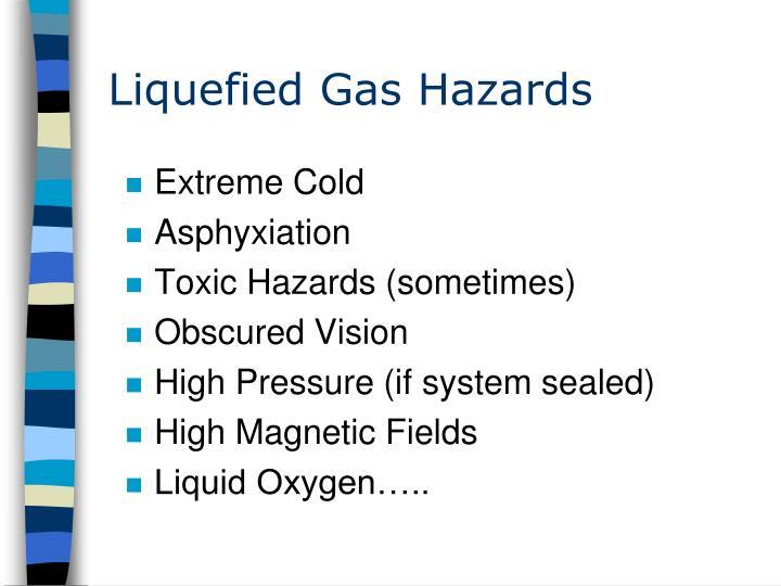 Liquefied Gas Hazards