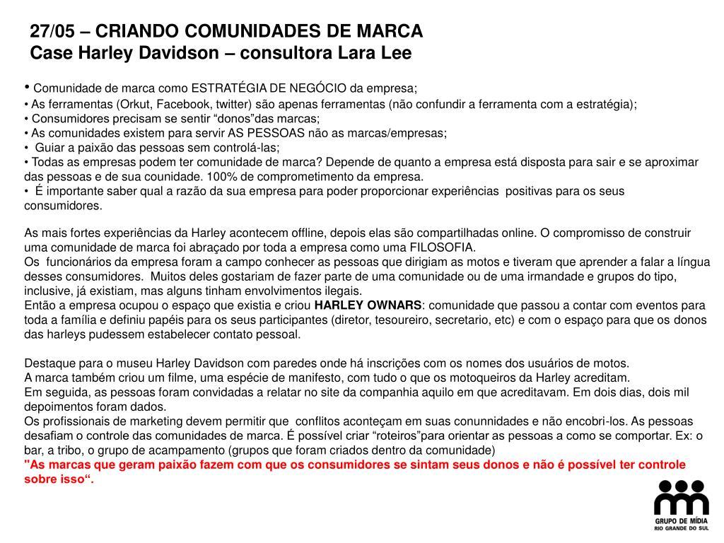 27/05 – CRIANDO COMUNIDADES DE MARCA