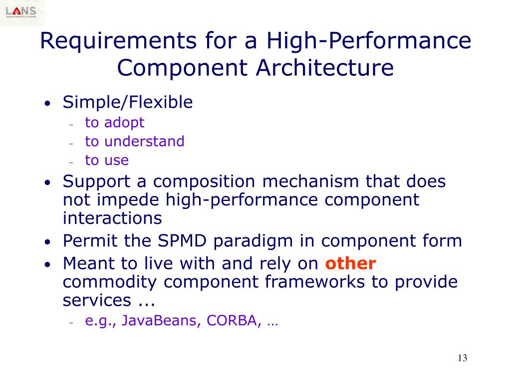 Requirements for a High-Performance Component Architecture