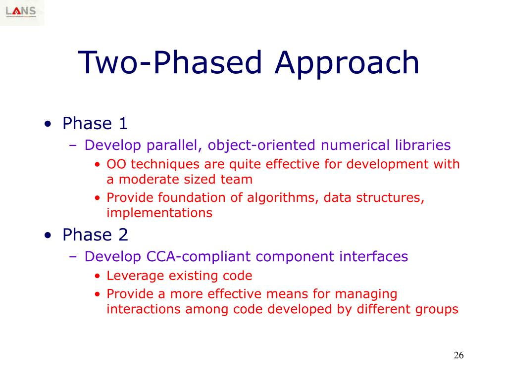 Two-Phased Approach