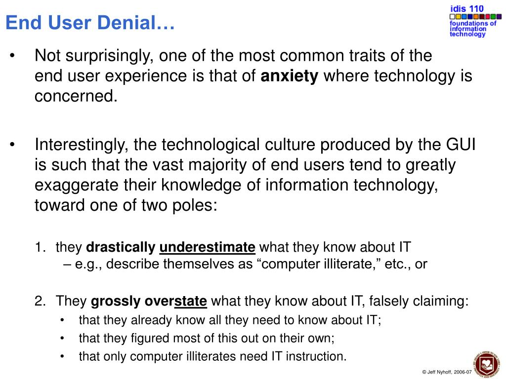 End User Denial…