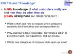 idis 110 and knowledge