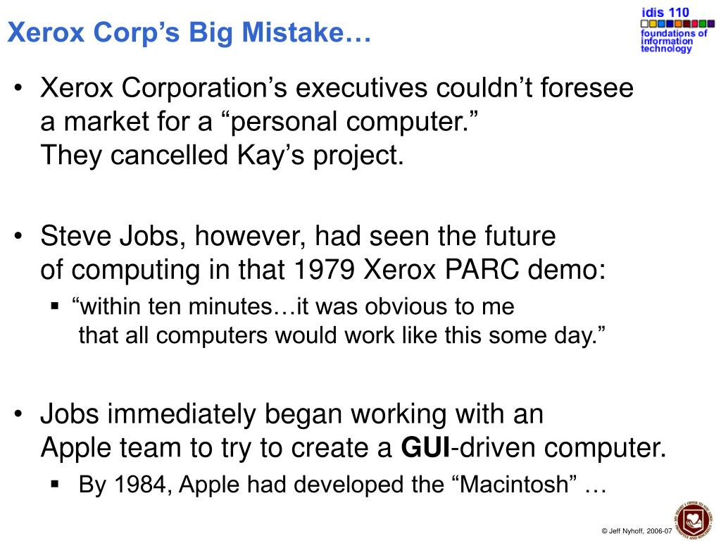 Xerox Corp's Big Mistake…
