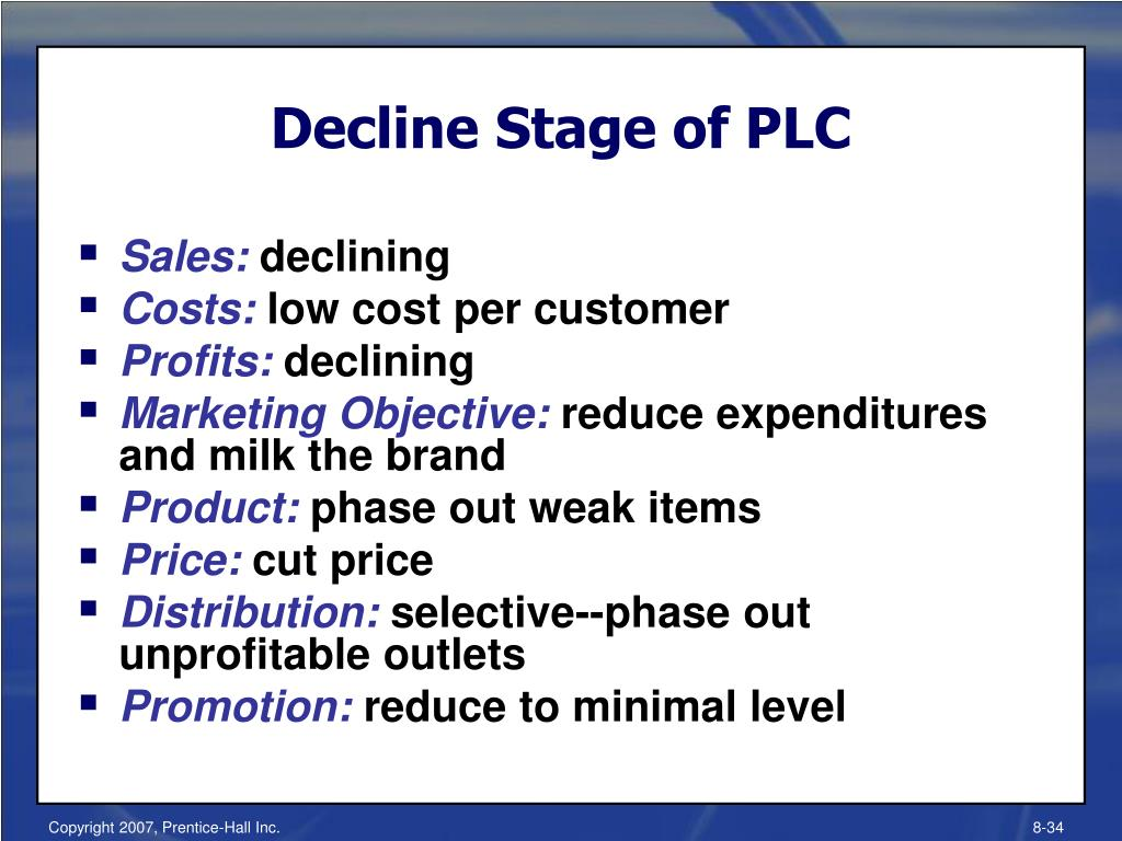 Decline Stage of PLC