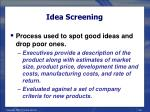 idea screening