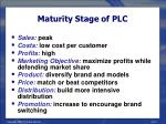 maturity stage of plc