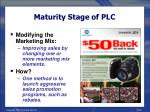 maturity stage of plc32