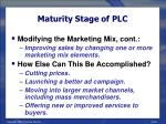 maturity stage of plc33