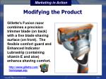 modifying the product