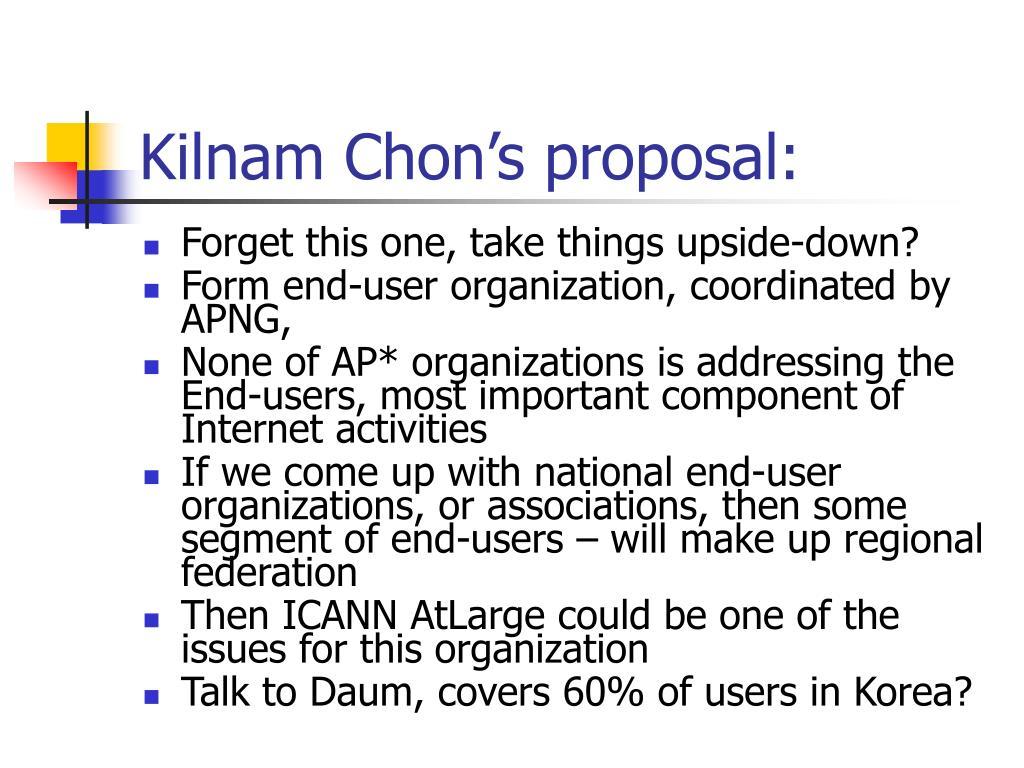 Kilnam Chon's proposal: