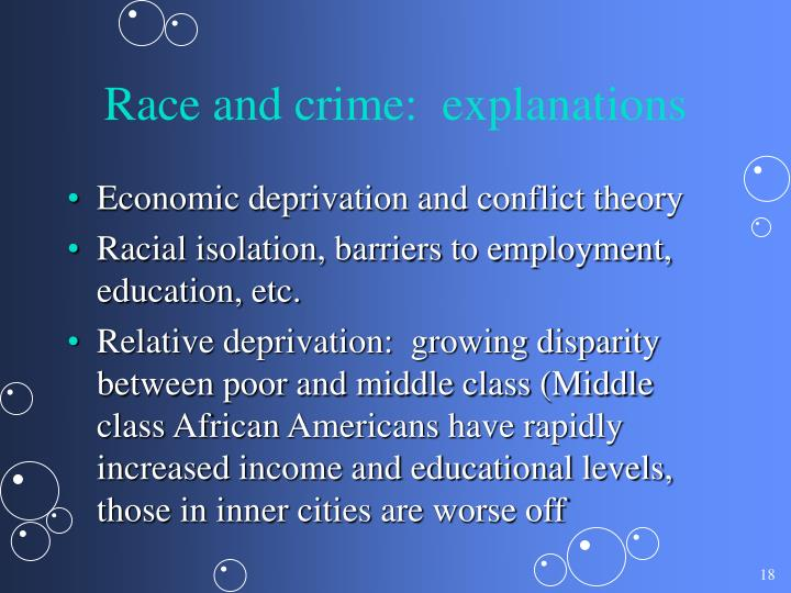 Race and crime:  explanations