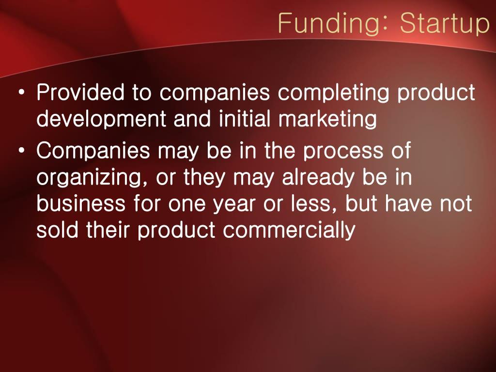 Funding: Startup