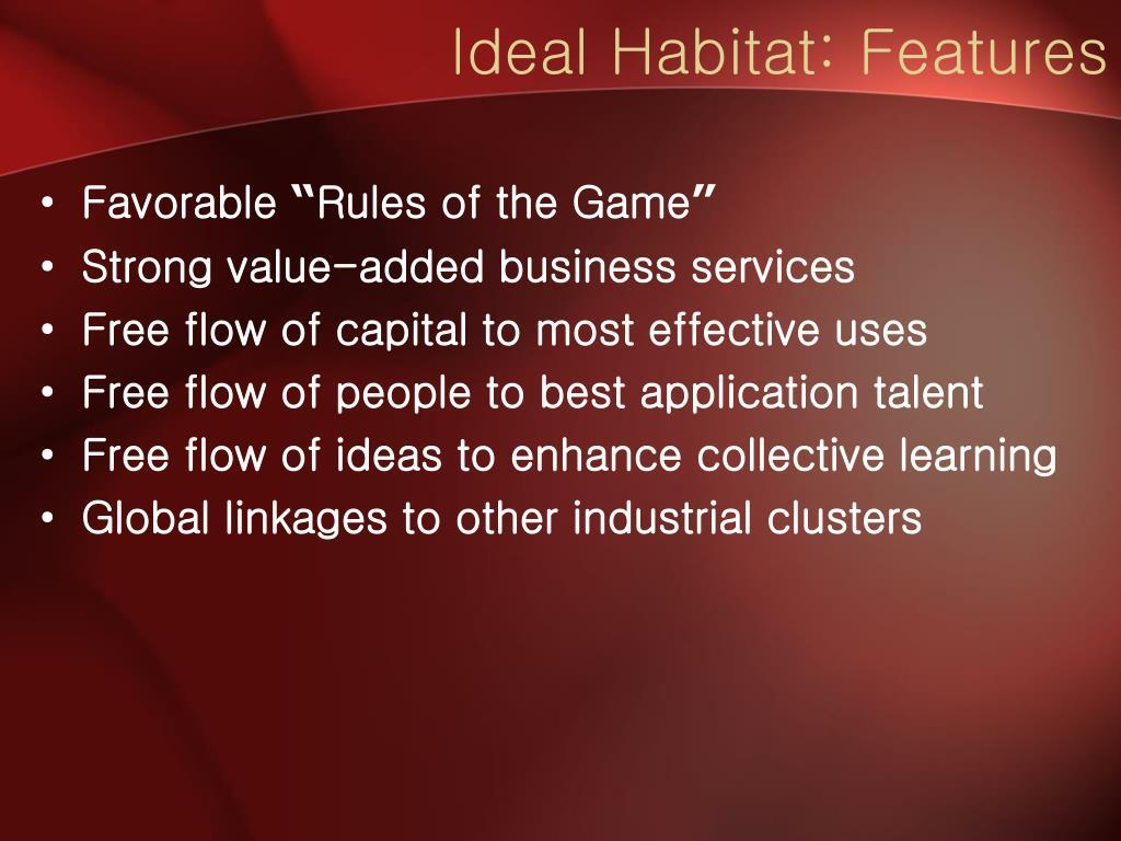 Ideal Habitat: Features