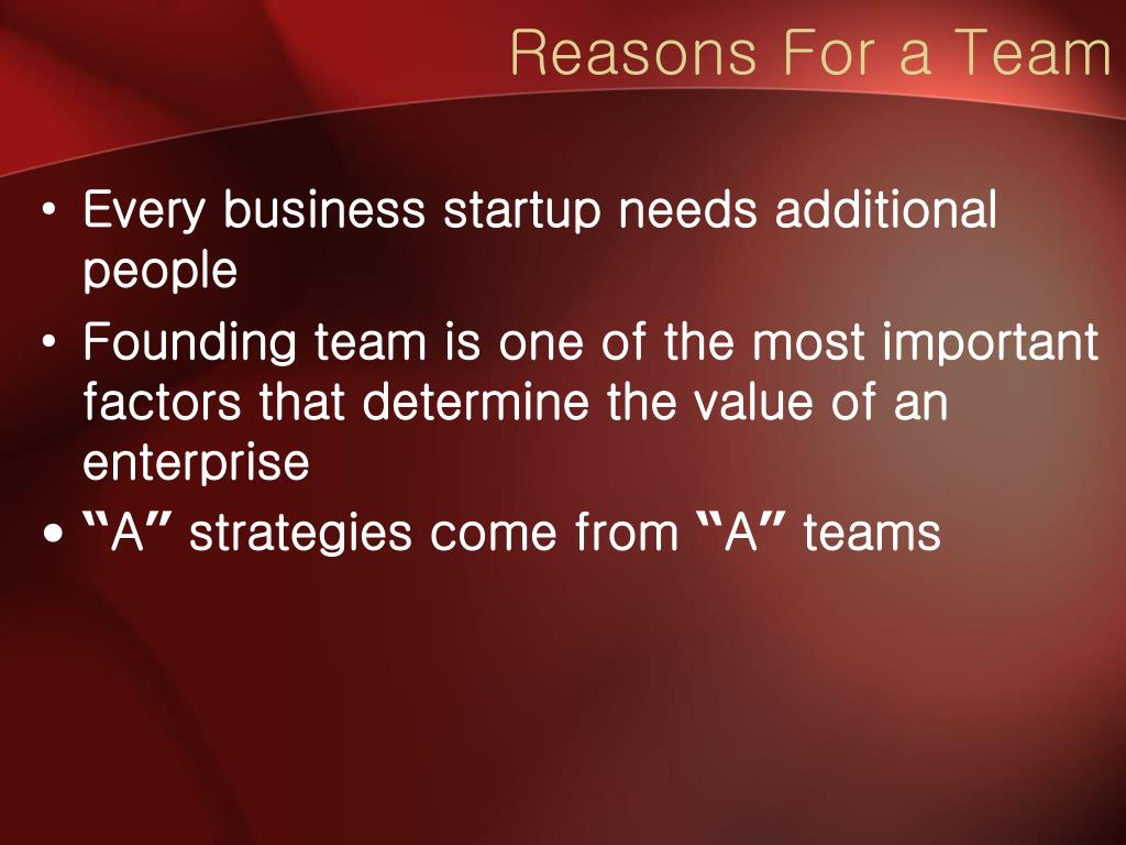 Reasons For a Team