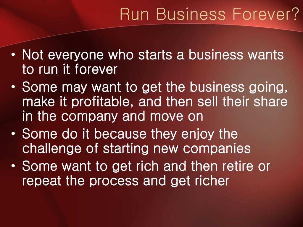 Run Business Forever?