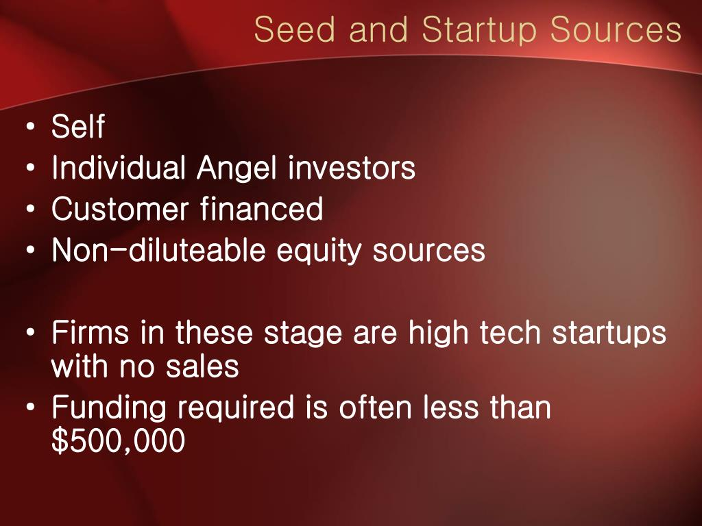 Seed and Startup Sources