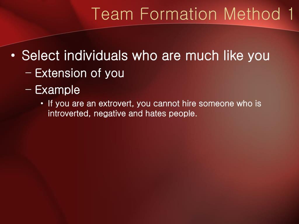 Team Formation Method 1