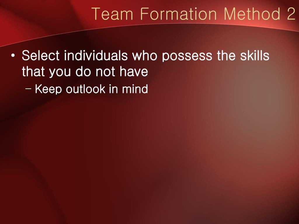 Team Formation Method 2