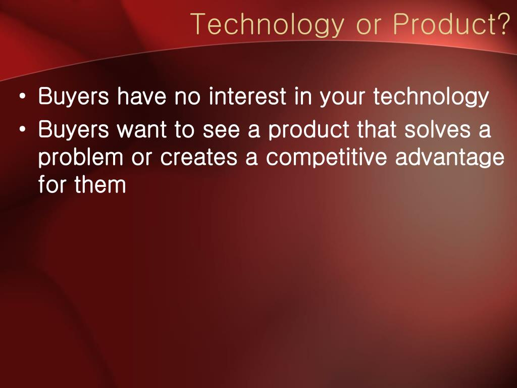 Technology or Product?