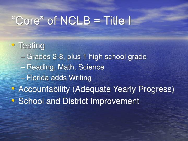 """Core"" of NCLB = Title I"