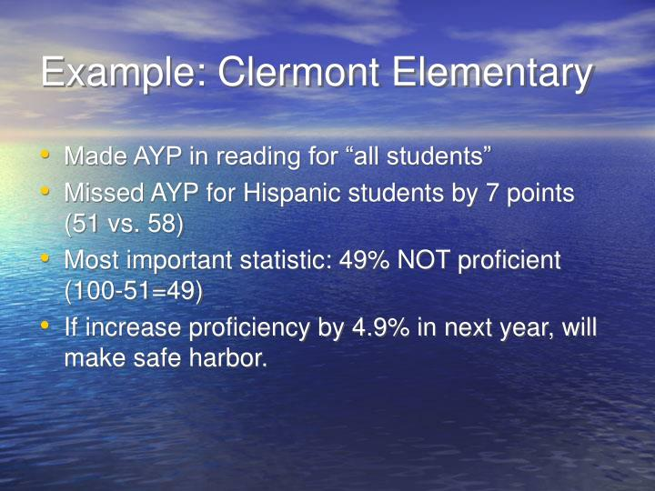 Example: Clermont Elementary