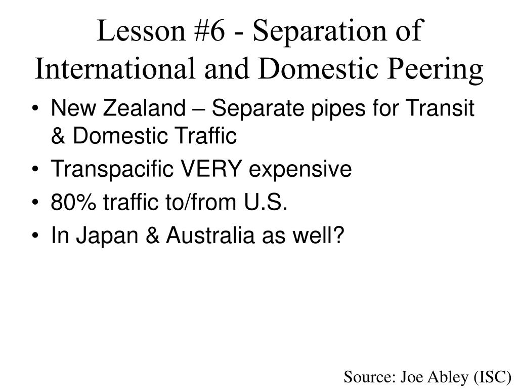 Lesson #6 - Separation of International and Domestic Peering