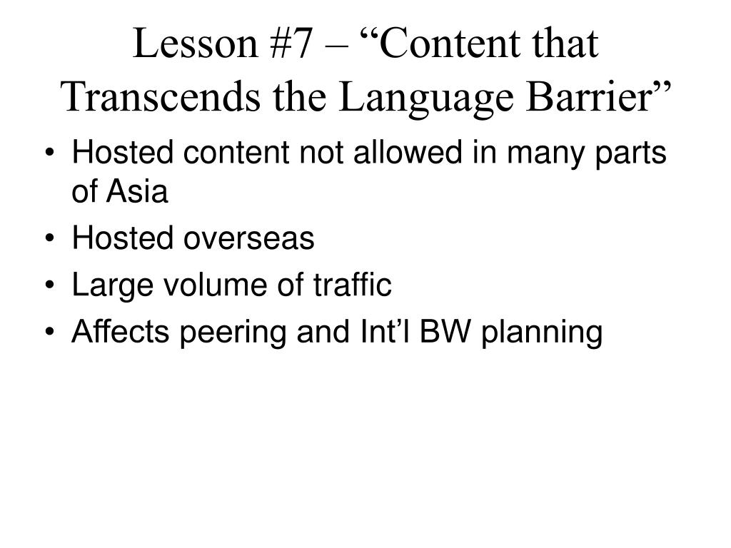 "Lesson #7 – ""Content that Transcends the Language Barrier"""