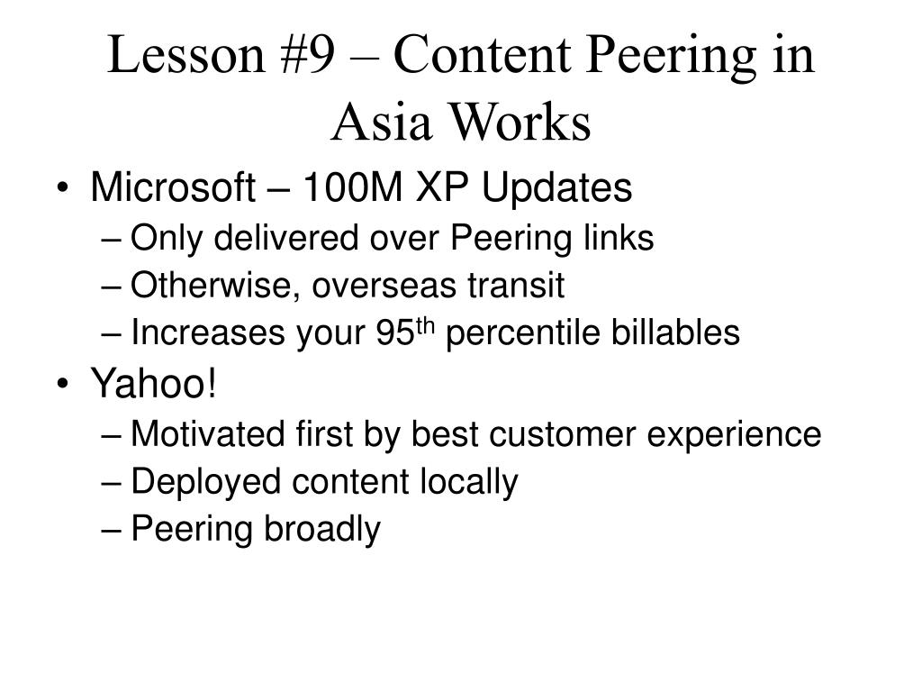 Lesson #9 – Content Peering in Asia Works