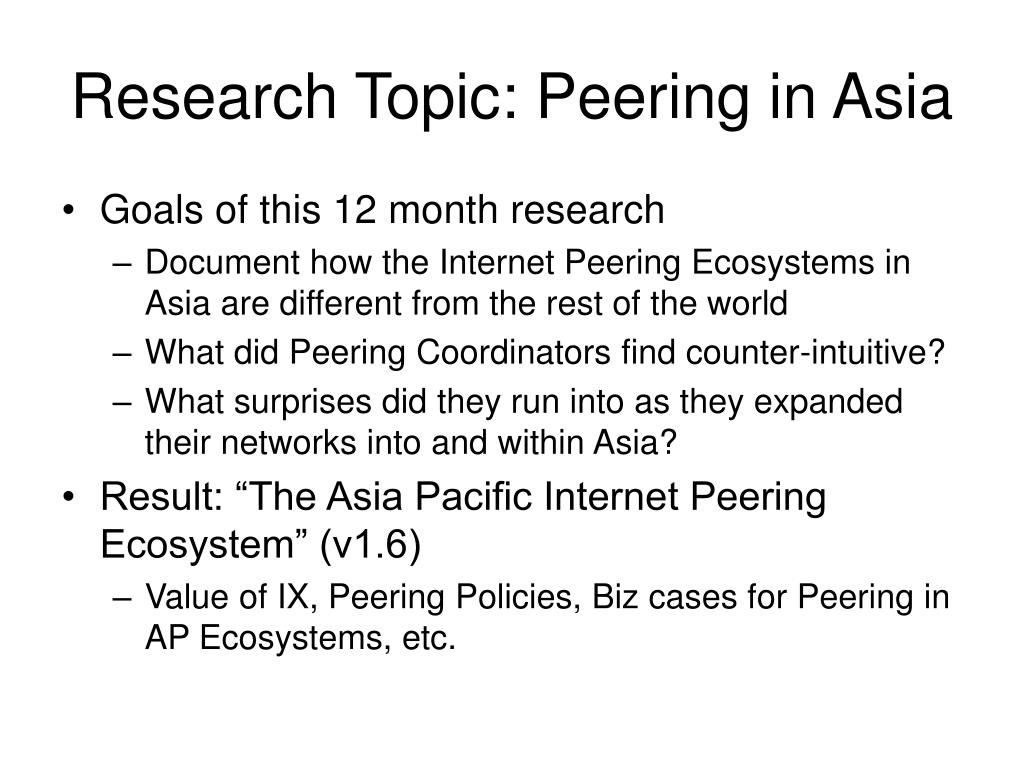 Research Topic: Peering in Asia