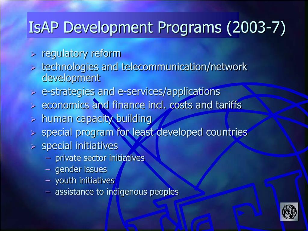 IsAP Development Programs (2003-7)
