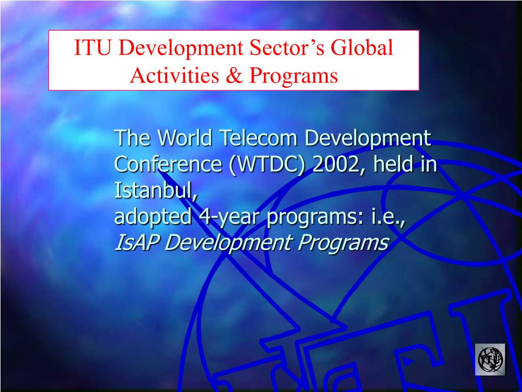 ITU Development Sector's Global