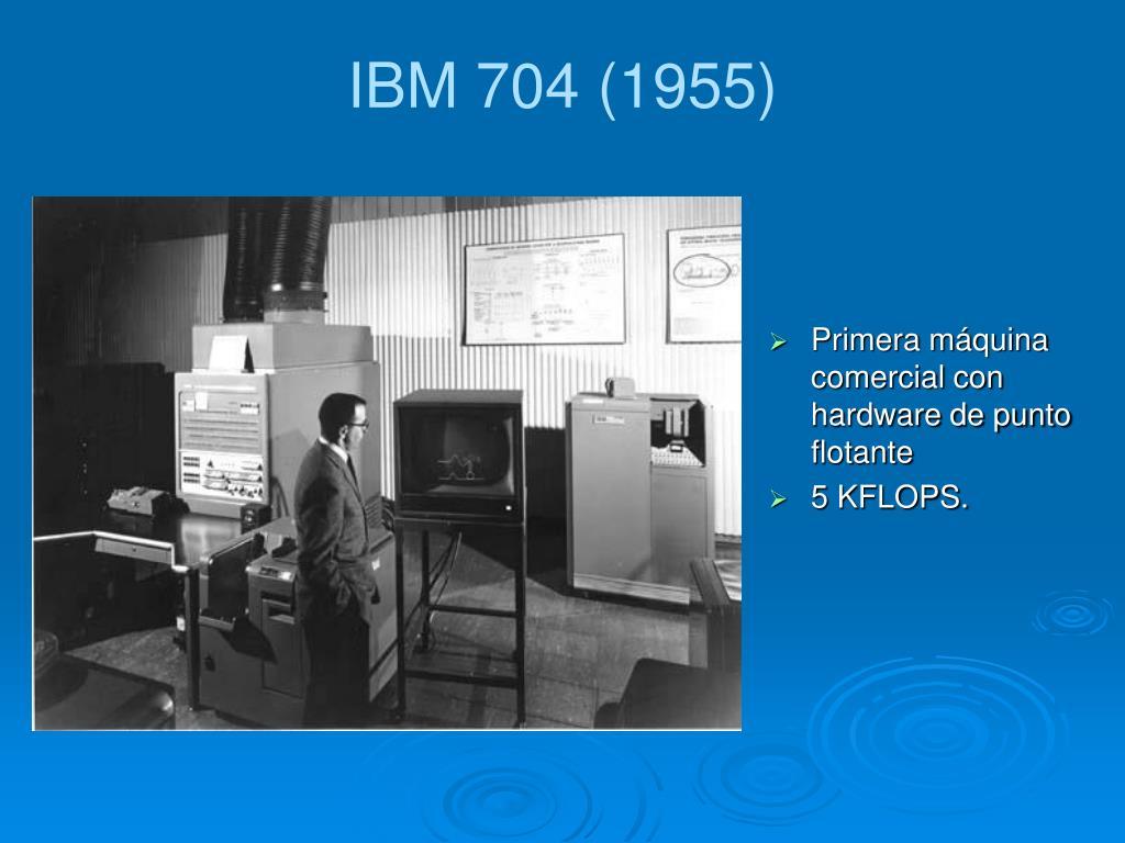 IBM 704 (1955)