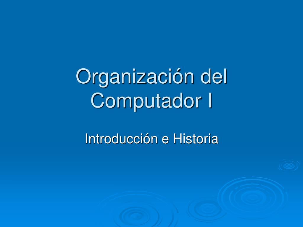 Organización del Computador I