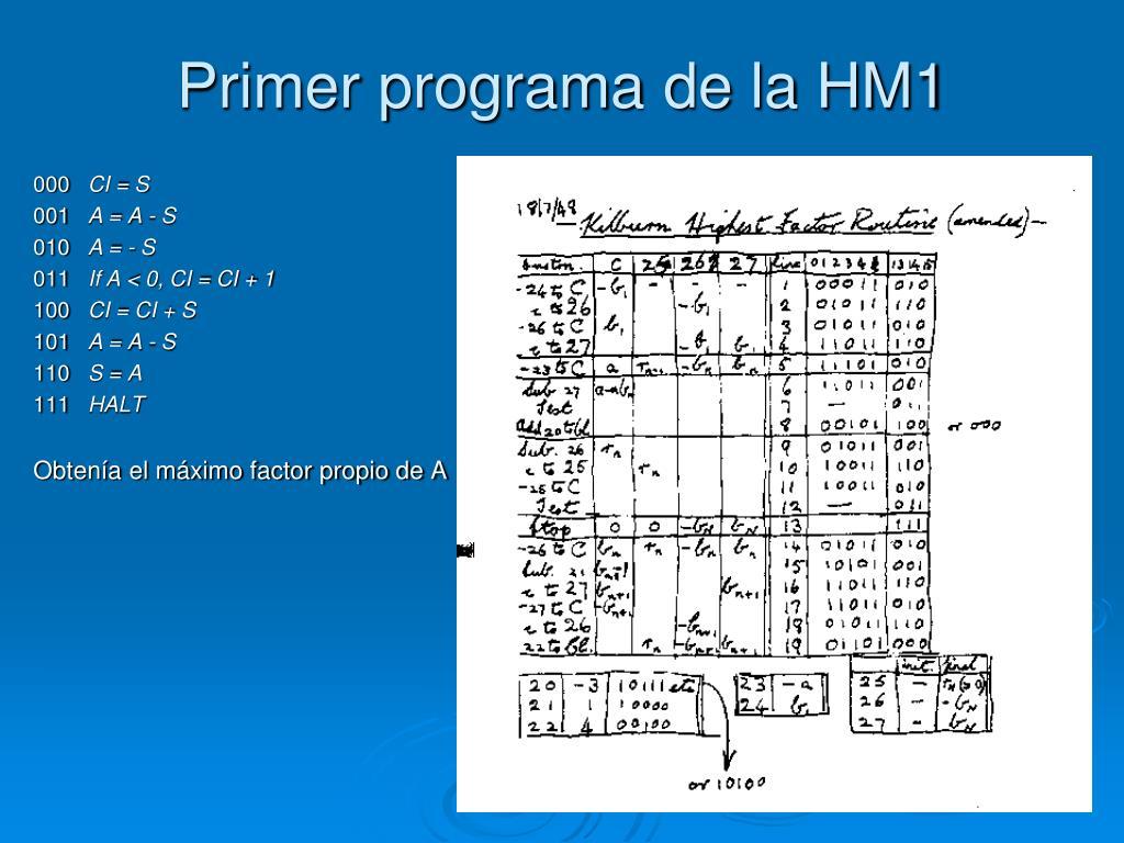 Primer programa de la HM1