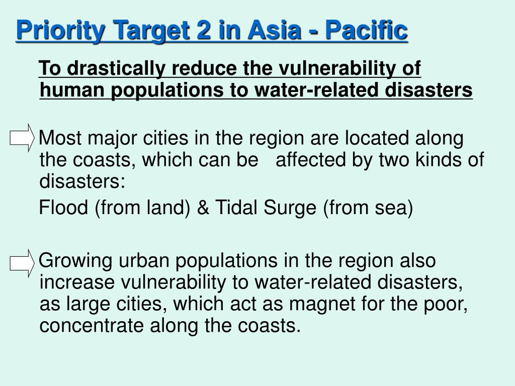 Priority Target 2 in Asia - Pacific