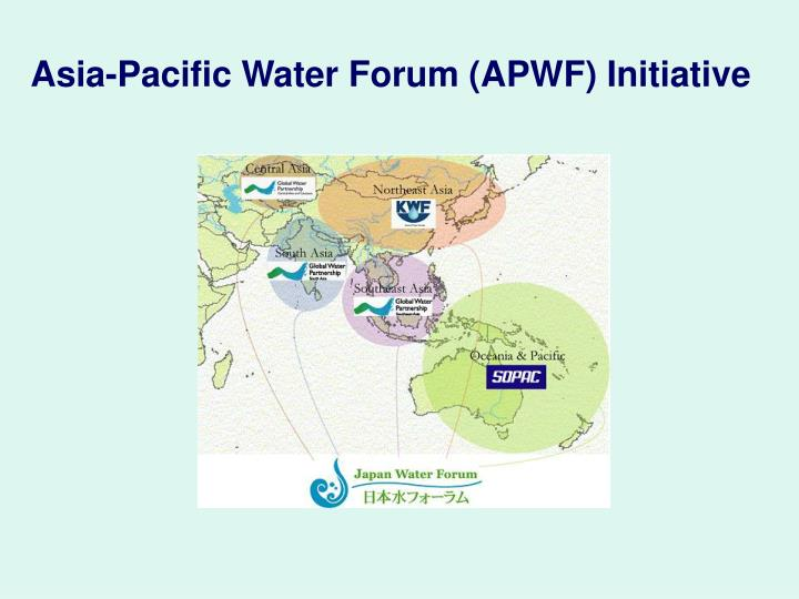 Asia-Pacific Water Forum (APWF) Initiative