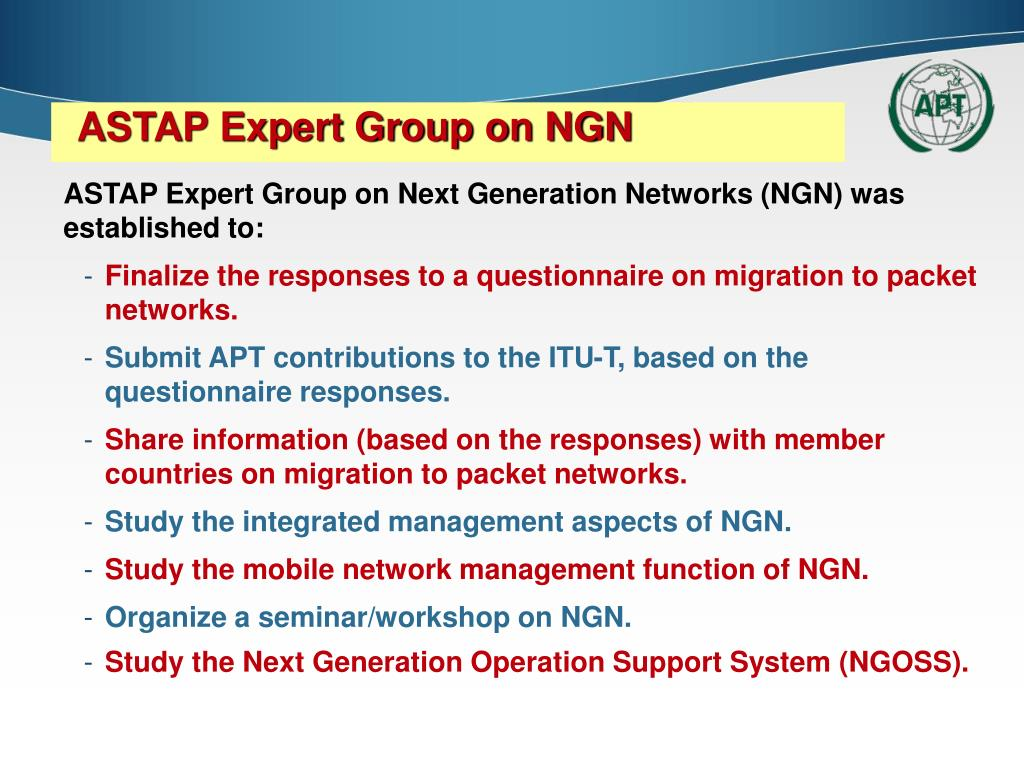 ASTAP Expert Group on NGN