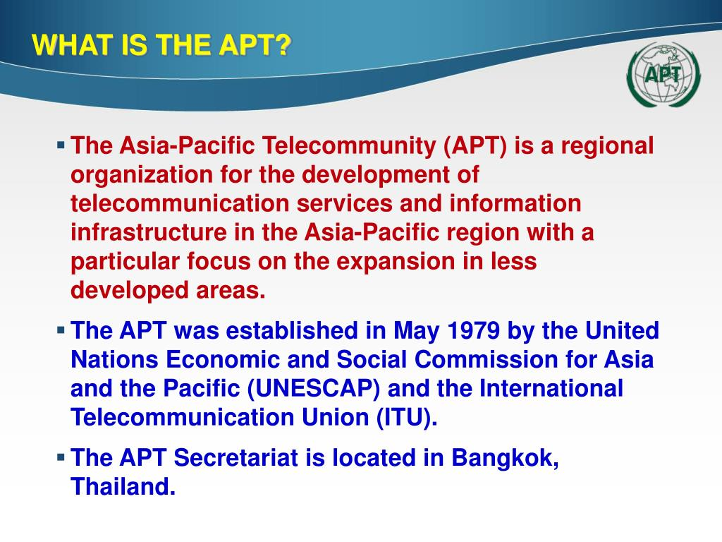 WHAT IS THE APT?