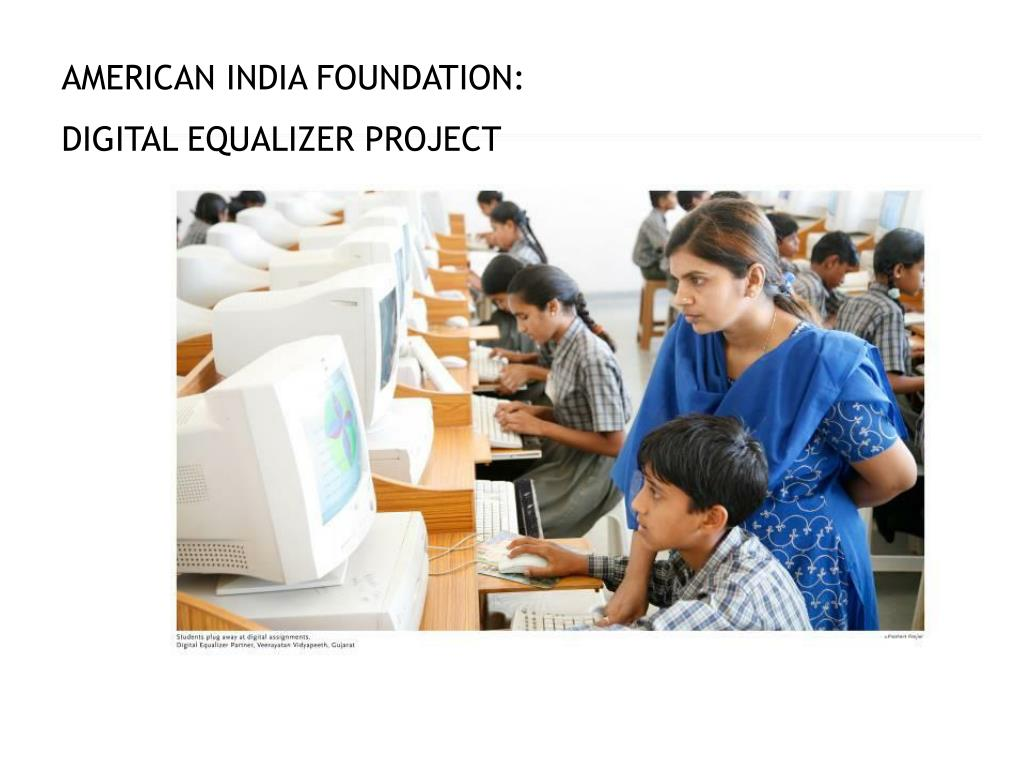 AMERICAN INDIA FOUNDATION:
