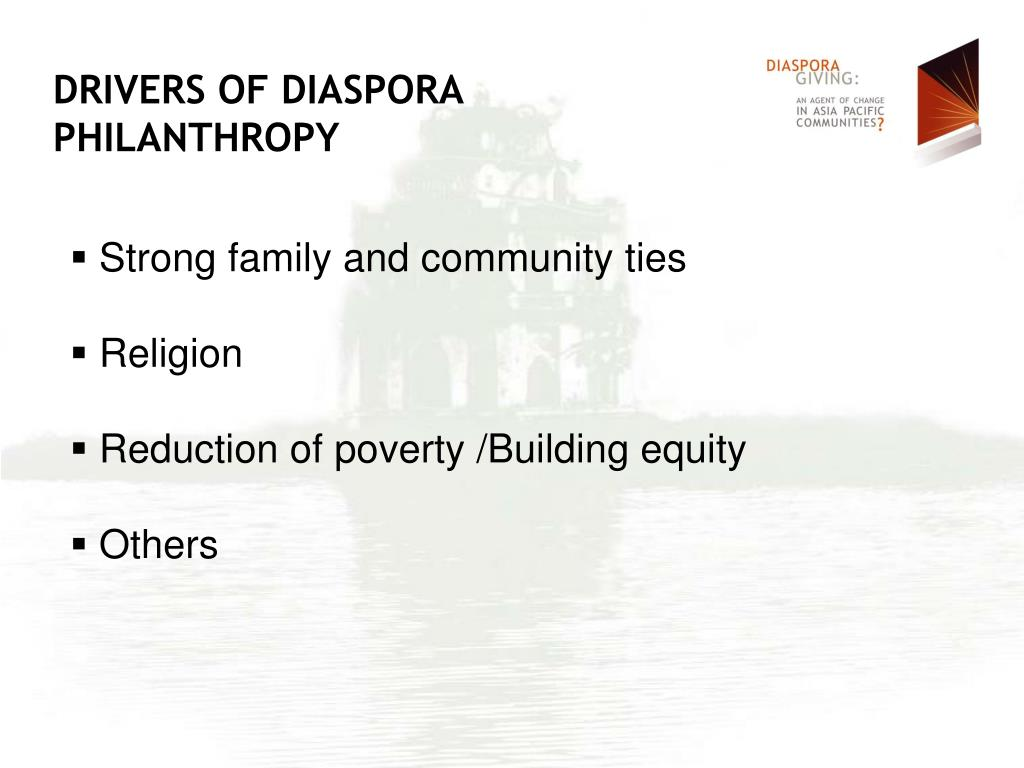 DRIVERS OF DIASPORA PHILANTHROPY