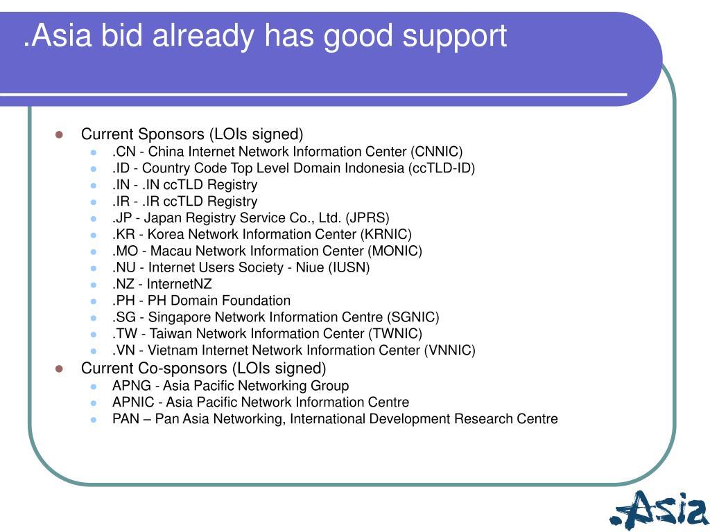 .Asia bid already has good support