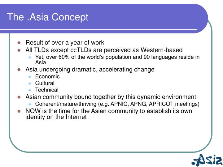 The asia concept