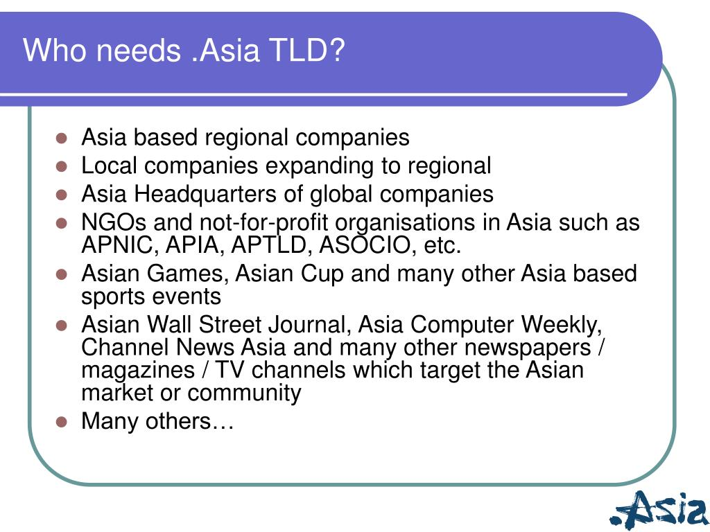 Who needs .Asia TLD?