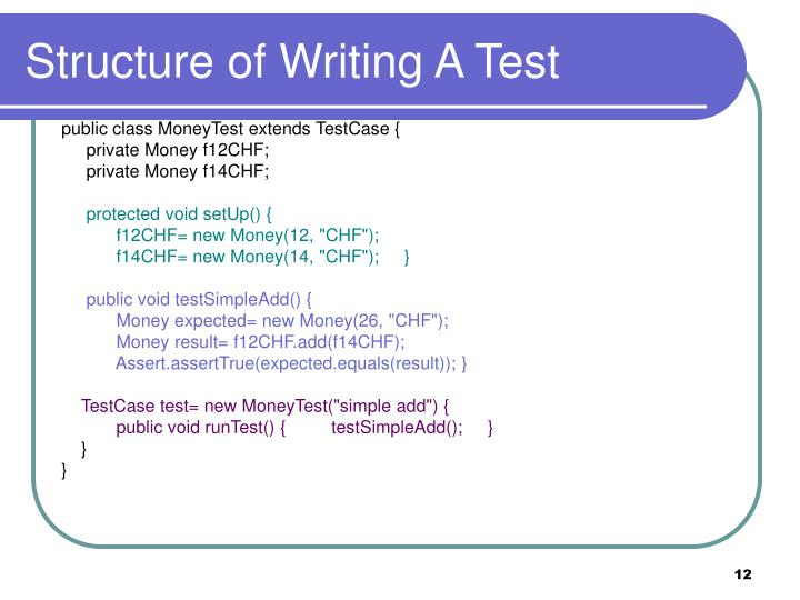 Structure of Writing A Test