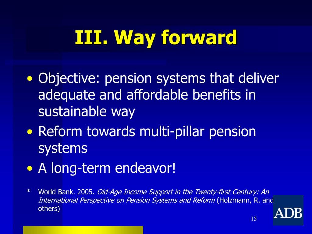 III. Way forward