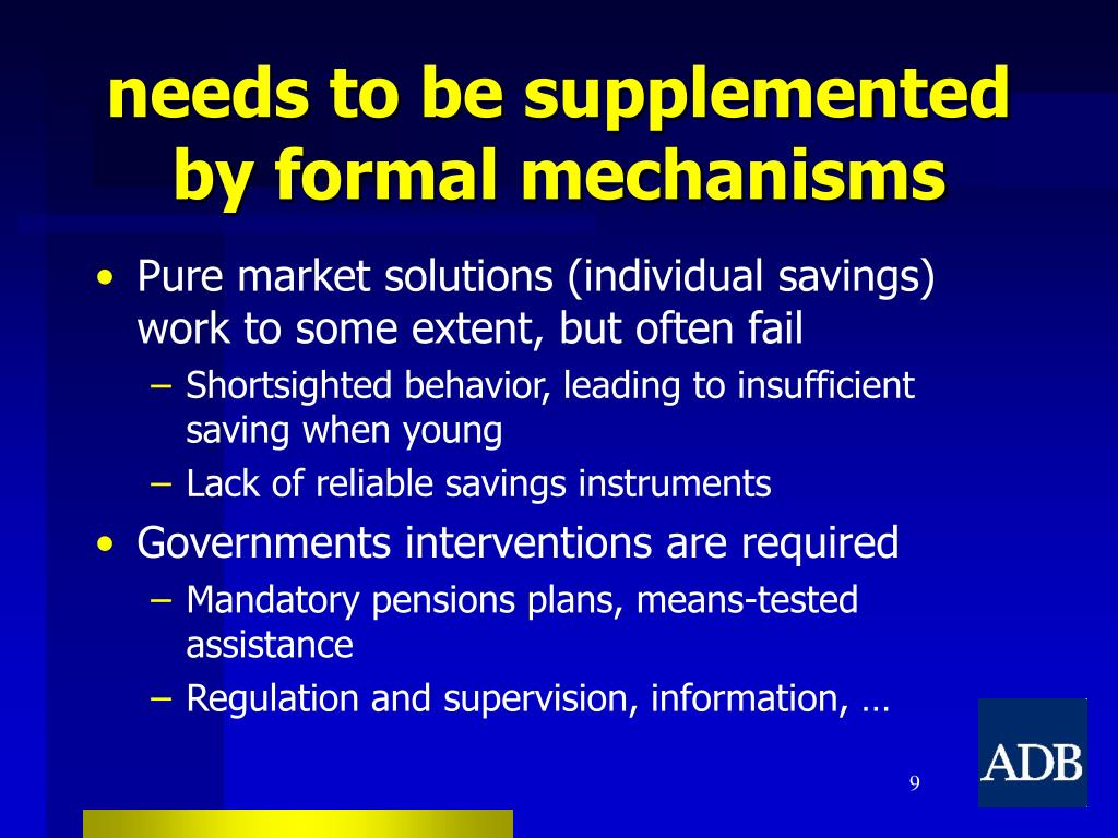 needs to be supplemented by formal mechanisms